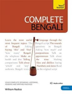 Complete Bengali Beginner to Intermediate Course: (Book and audio support) by William Radice