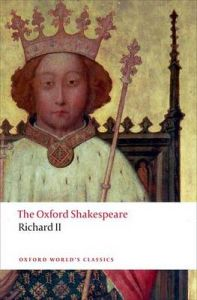 Richard II: The Oxford Shakespeare by William Shakespeare