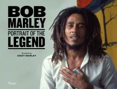 Bob Marley: Portrait of the Legend - Curated by Ziggy Marley - Signed Edition